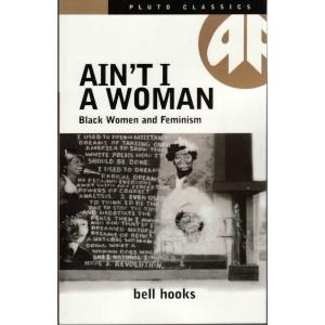 Ain t i a woman bell hooks